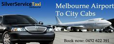 Book #Cabs from #Melbourne #Airport with #Silverservice24x7 Pre-Booking is also available You can hassle free #airport #transfers by #maxi #taxi #Melbourne. Book cabs by call us at +61 452 622 391