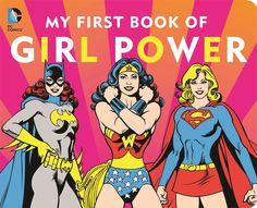Amazon.com: DC SUPER HEROES: MY FIRST BOOK OF GIRL POWER (9781941367032): Julie Merberg: Books