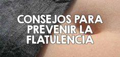 Cómo prevenir la flatulencia