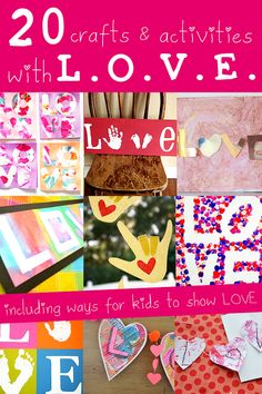 """20 """"LOVE"""" Crafts (from Hands On As We Grow)"""