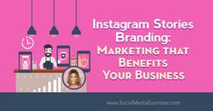 Instagram Stories Branding: Marketing That Benefits Your Business featuring insights from Sue B Zimmerman on the Social Media Marketing Podcast. Marketing Topics, Social Media Marketing, Online Marketing, Content Marketing, Instagram Marketing Tips, Instagram Tips, Instagram Story, Social Media Tips, Training