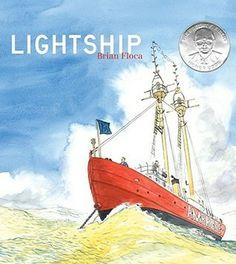 """""""Lightship"""" Brian Floca 2007"""
