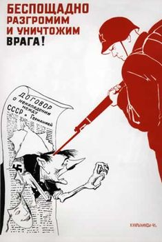 """""""Mercilessly, we will humiliate and destroy the enemy!"""" Soviet propaganda poster from World War II, depicting a Red Army soldier aiming a bayonet at Hitler's temple. The torn paper document is titled """"The Agreement on non-Aggression between Germany and USSR""""."""