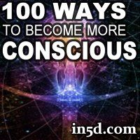Here is an AMAZING list of simple and easy ways you can raise your consciousness everyday!