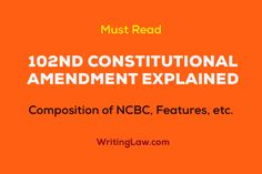102nd Constitutional Amendment Act Explained Law Notes, Constitutional Amendments, District Court, A Blessing, Acting, Student, Learning, Studying, Teaching