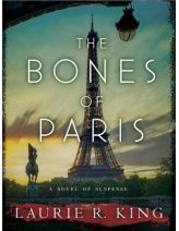 http://www.scribd.com/doc/158758701/THE-BONES-OF-PARIS-by-Laurie-R-King-Excerpt#.UgnwQBZOfgF  The Bones of Paris excerpt from Bantam download from Laurie R. King. Due out in Sept. 2013