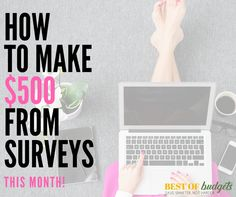 How to Make $500 This Month from Paid Online Surveys!