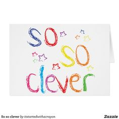 So so clever greeting card