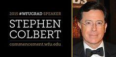 Stephen Colbert is the 2015 Commencement speaker! Wake Forest University, Stephen Colbert, Alma Mater, Graduation 2015, Magazine, Magazines, Warehouse, Newspaper