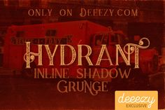 Hydrant Inline Shadow Grunge Font – Deeezy – Freebies with Extended License