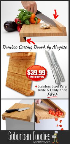Innovative Bamboo Cutting Board. Buy now and you will receive a Stainless Steel Parer Knife & a Utility Knife FREE + Shipping is FREE. With its unique Z shape, the board is stable to use against the edge of the counter. The back ridge of the board gives extra support for the knife and keeps food from falling.  Click here for more information: http://suburbanfoodies.com/food-prep-gadgets/220-cutting-bord-by-magisso-bamboo.html