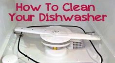 How to Clean Your DishwasherOne Good Thing by Jillee | One Good Thing by Jillee