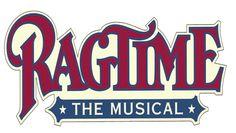 """""""Ragtime"""" @ The Strand Theatre (Dorchester, MA)"""