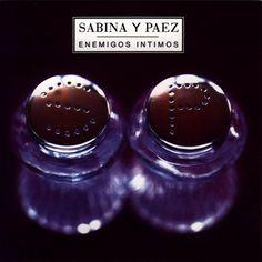 Enemigos íntimos. Sabina y Páez.