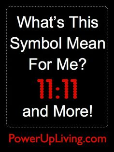 """What's This Symbol Mean For Me? 11:11 and More!  Have you ever wondered why you are seeing certain numbers such as 11:11 or 555 so often?  Or if the crow you saw one morning meant anything?   Join host Kelly Galea for this episode of """"Power Up Living"""" with guest Sherry Andrea as she enlightens us on this topic."""