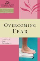 Overcoming Fear (Women of Faith Study Guide Series) by . Women of Faith 9781418526382 Nelson Books, Bible College, Fear Of Flying, Faith Bible, Women Of Faith, Walk By Faith, Phobias, Small Groups, I Am Awesome