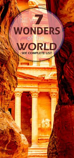 New 7 Wonders of the World – See Complete List - * Petra, Jordan.well ive been to Petra! New Seven Wonders, Wonders Of The World, Oh The Places You'll Go, Places To Visit, Travel Around The World, Around The Worlds, Mughal Architecture, Great Wall Of China, Future Travel