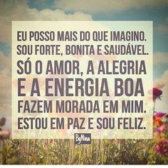 Mantra para repetir todos os dias! Bom dia! #frases #mantra #pensamentopositivo #bynina #instabynina #energiaboa #autoestima