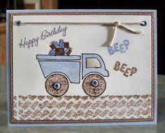 stampin' up first birthday cards | Handmade Birthday Card, Stampin Up By Land, Dump Truck Loaded with ...