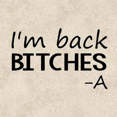 Decal Sticker Graphics PLL A I'm Back Bitches by TheHenCompany