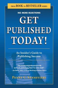 On getting published.  We can never get too much good info on this topic, can we?