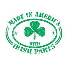This distressed t-shirt declares that you're made in America with Irish parts! Show 'em you're proud to be an American, but you're also proud to be Irish. St Paddys Day, St Patricks Day, St Pattys, Books Art, Irish Quotes, Irish Sayings, Gaelic Quotes, Irish Pride, Irish Mob