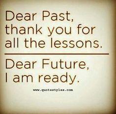 Dear future i am ready-Friendship quotes