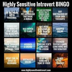 """Highly sensitive introvert bingo """"I just got Bingo reading the first line and then I was moved to tears and realized that was another box!"""" Looking normal, screaming and crying in my head right now. Highly Sensitive Person, Sensitive People, John Maxwell, Introvert Problems, Introvert Humor, Infj Infp, Isfj, Infj Personality, Life Quotes Love"""