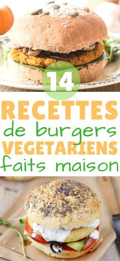 14 burgers végétariens qui vont mettre tout le monde d'accord – Blue Astuces