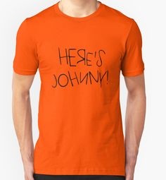'Here's Johnny' T-Shirt by nametaken Vintage Robots, Vintage T-shirts, Movie T Shirts, Tshirt Colors, Laptop Sleeves, Chiffon Tops, V Neck T Shirt, Classic T Shirts, Sweatshirt