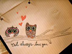 Owl Always Love You <3