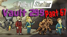 Fallout Shelter - Vault 299 - Part 67 Dangerous Games, Gaming Tips, Vaulting, Fallout, Comebacks, Shelter, Survival, Lunch Boxes