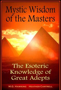 Mystic Wisdom of the Masters, The Esoteric Knowledge of Great Adepts: 2017 Edition ($6.95 to #Free) - #AmazonBooks