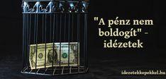 a pénz nem boldogít idézetek Jane Austen
