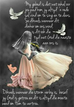 """""""God is getrou en dit is altyd die moeite werd om Hom te vertrou"""" Good Morning Messages, Good Morning Quotes, Bible Study Notebook, Mother Daughter Quotes, Afrikaanse Quotes, Goeie Nag, Scrapbook Quotes, Goeie More, Christian Messages"""