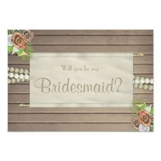 #wood - #Will you be my bridesmaid rustic wood card