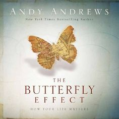 Butterfly Effect: How Your Life Matters, http://www.amazon.com/dp/B00FDX7SQI/ref=cm_sw_r_pi_awdm_qYhwub1A7E74F