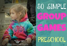 50 Simple Group Time Games for Preschoolers
