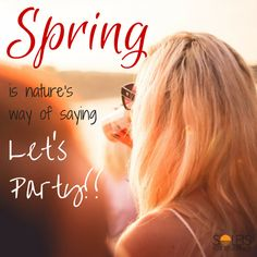is nature's way of saying let's party! Detached House, Save Energy, Italy, Let It Be, Luxury, Spring, Party, Nature, Quotes