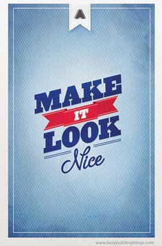 Make it look nice