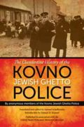 IU Press: Q&A with Samuel Schalkowsky on The Clandestine History of the Kovno Jewish Ghetto Police