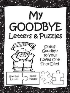Grief Goodbye Letters and Therapy Puzzles for Healing When A Loved One Has Died