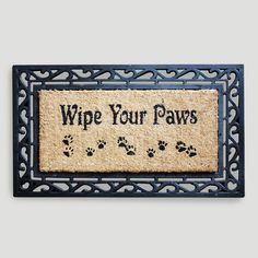 Our Wipe Your Paws Coir Doormat is a friendly reminder to friends, family and pets alike to clean up before entering. >> #WorldMarket Pet Lovers