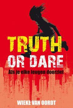 Dit is de cover van het boek 'TRUTH OR DARE', geschreven door Wieke Van Oordt, dat ik gelezen heb.