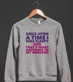 Once Upon A Sleepy | Crew Neck Sweatshirt | Front