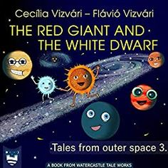Do you know what makes the Milky Way so beautiful and shiny? Well, it all started when the Red Giant got into a fight with the White Dwarf again.