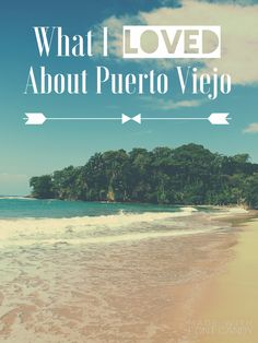 What I Loved About Puerto Viejo, Costa Rica Central America Roots And Wings, Great Hotel, Central America, Costa Rica, Travel Guide, Things To Do, How To Plan, My Love, Beach