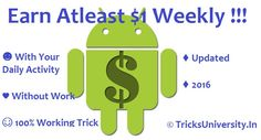 Earn Atleast $1 Weekly !!! [With Your Daily Activity] [Updated]