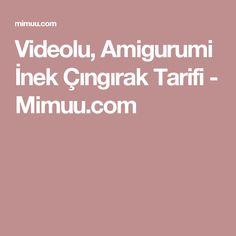 Videolu, Amigurumi İnek Çıngırak Tarifi - Mimuu.com
