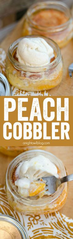 If you love peach cobbler, you're going to LOVE this Easy Peach Cobbler in a Jar! Just 5 ingredients!